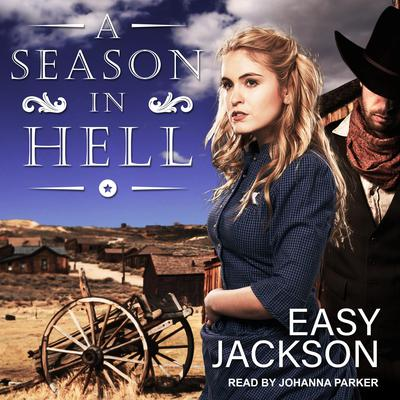 A Season in Hell Audiobook, by Easy Jackson
