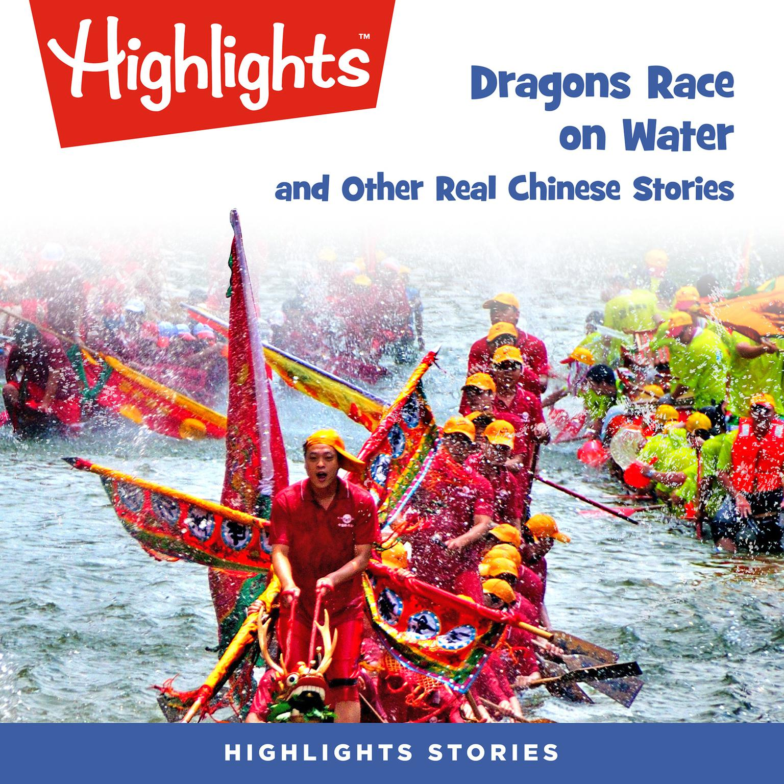 Printable Dragons Race in the Water and Other Real Chinese Stories Audiobook Cover Art