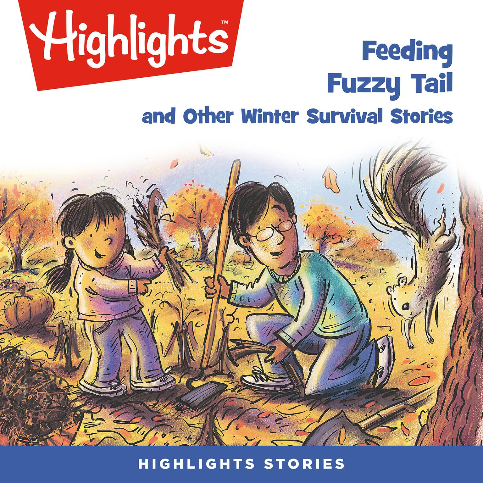 Printable Feeding Fuzzy Tail and Other Winter Survival Stories Audiobook Cover Art
