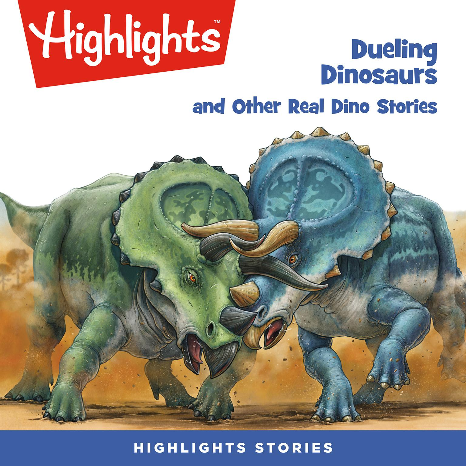 Printable Dueling Dinosaurs and Other Real Dino Stories Audiobook Cover Art