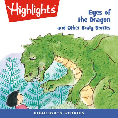 Eyes of the Dragon and Other Scaly Stories Audiobook, by various authors