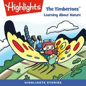 The Timbertoes: Learning About Nature Audiobook, by various authors