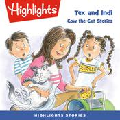 Tex and Indi: Cow the Cat Stories Audiobook, by Lissa Rovetch