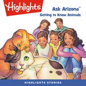 Ask Arizona: Getting to Know Animals Audiobook, by Lissa Rovetch