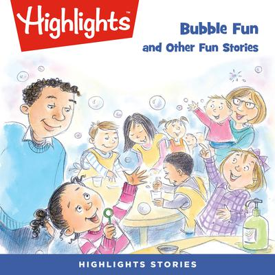 Bubble Fun and Other Fun Stories Audiobook, by various authors