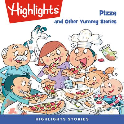 Pizza and Other Yummy Stories Audiobook, by various authors