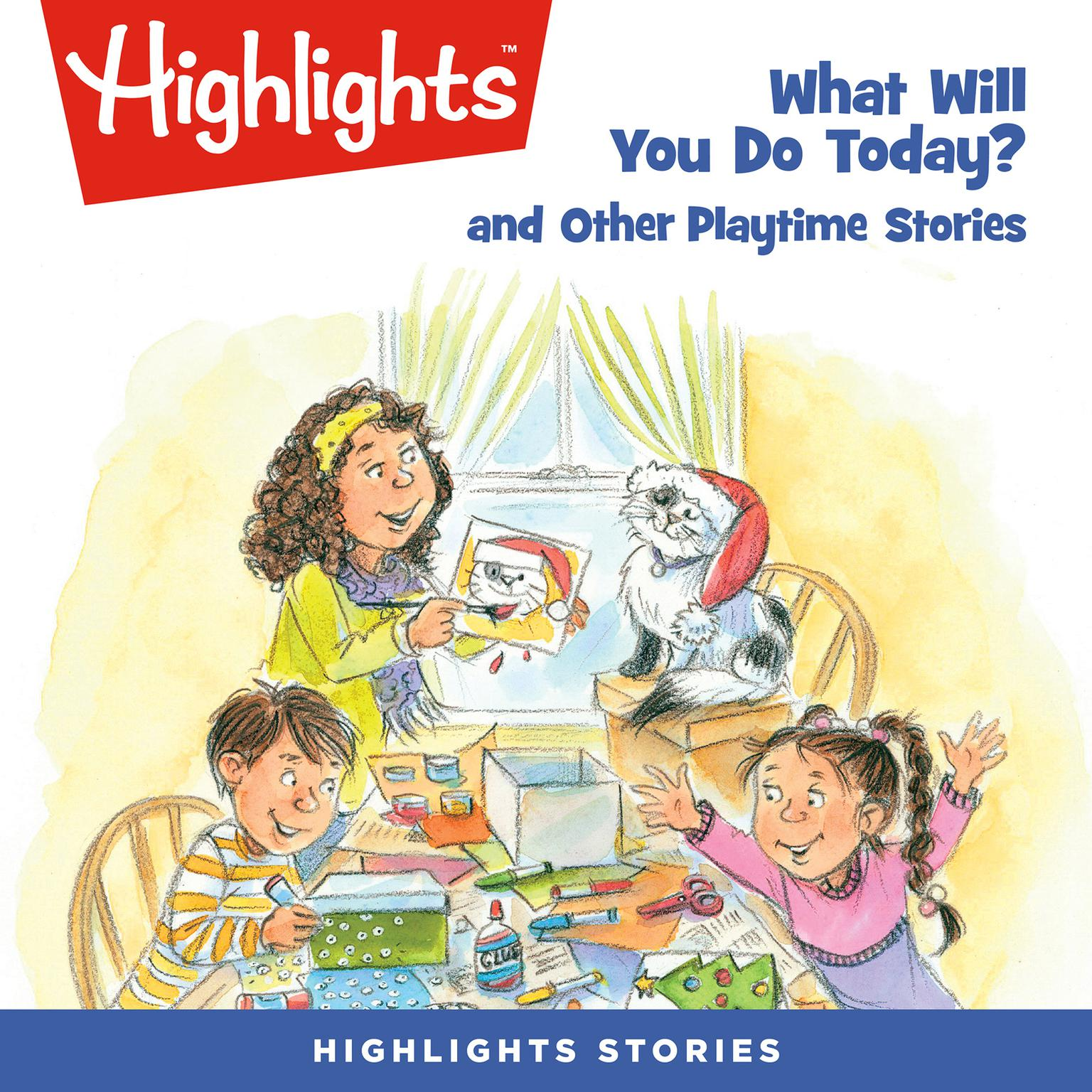 Printable What Will You Do Today? and Other Playtime Stories Audiobook Cover Art