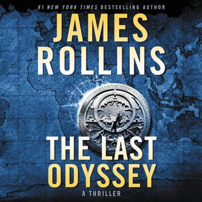 The Last Odyssey: A Thriller Audiobook, by James Rollins