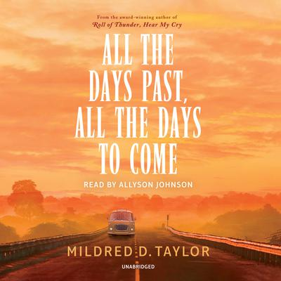 All the Days Past, All the Days to Come Audiobook, by