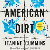 American Dirt: A Novel Audiobook, by Jeanine Cummins