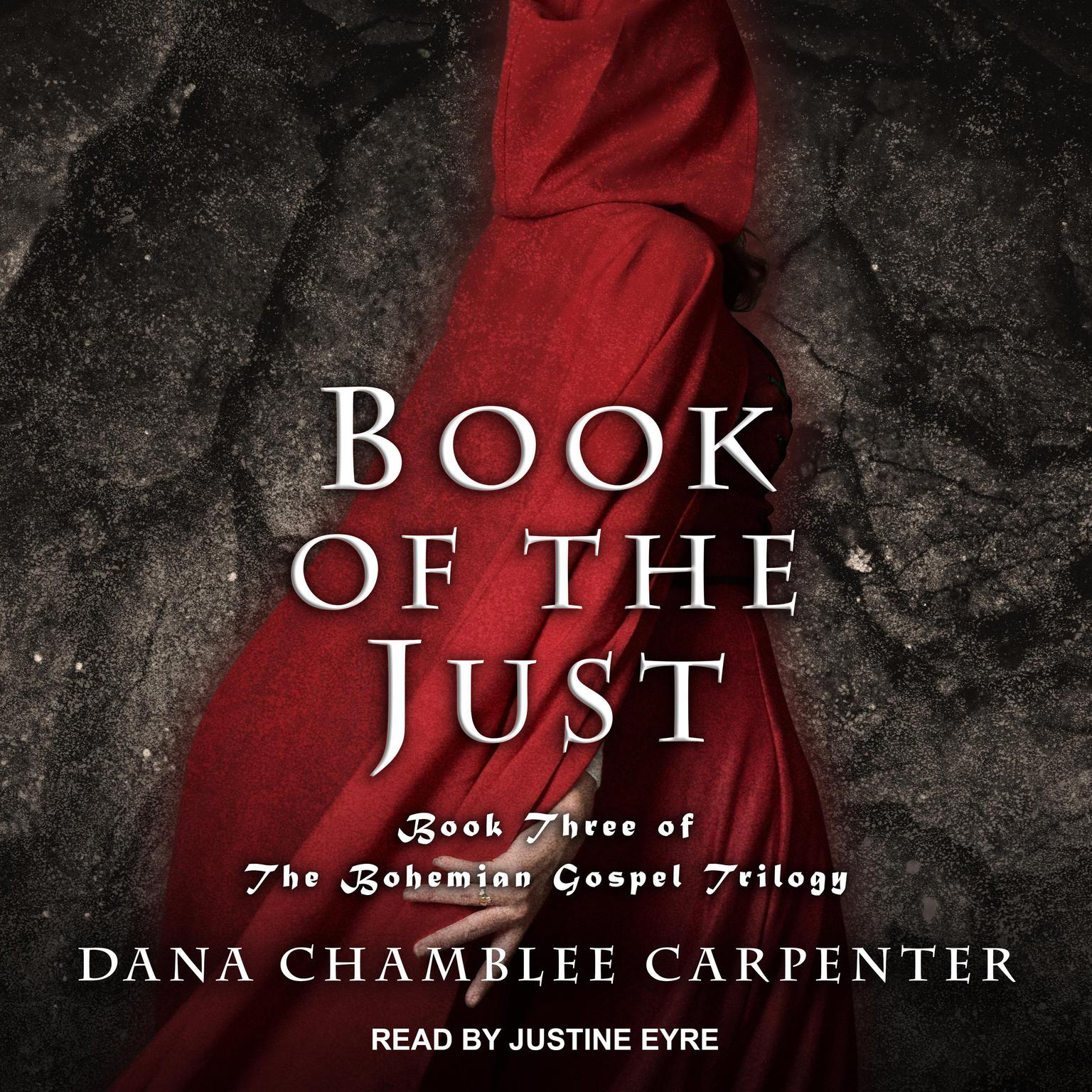 Book of the Just Audiobook, by Dana Chamblee Carpenter
