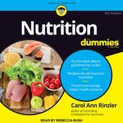 Nutrition For Dummies: 6th Edition Audiobook, by Carol Ann Rinzler