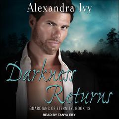 Darkness Returns Audiobook, by Alexandra Ivy