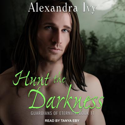 Hunt the Darkness Audiobook, by Alexandra Ivy