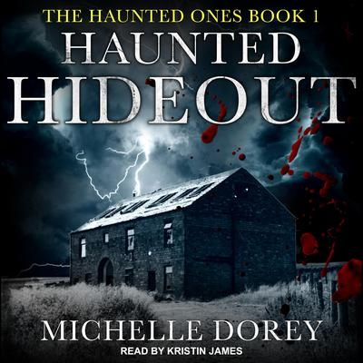 Haunted Hideout Audiobook, by Michelle Dorey
