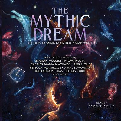 The Mythic Dream Audiobook, by various authors