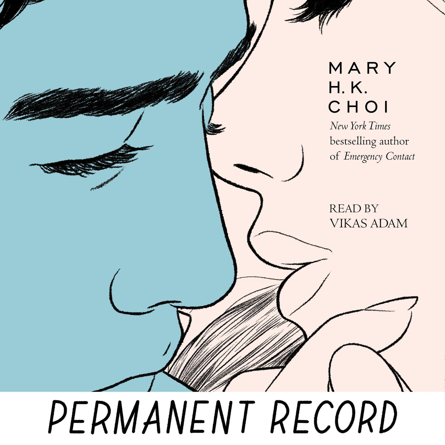Permanent Record Audiobook, by Mary H. K. Choi