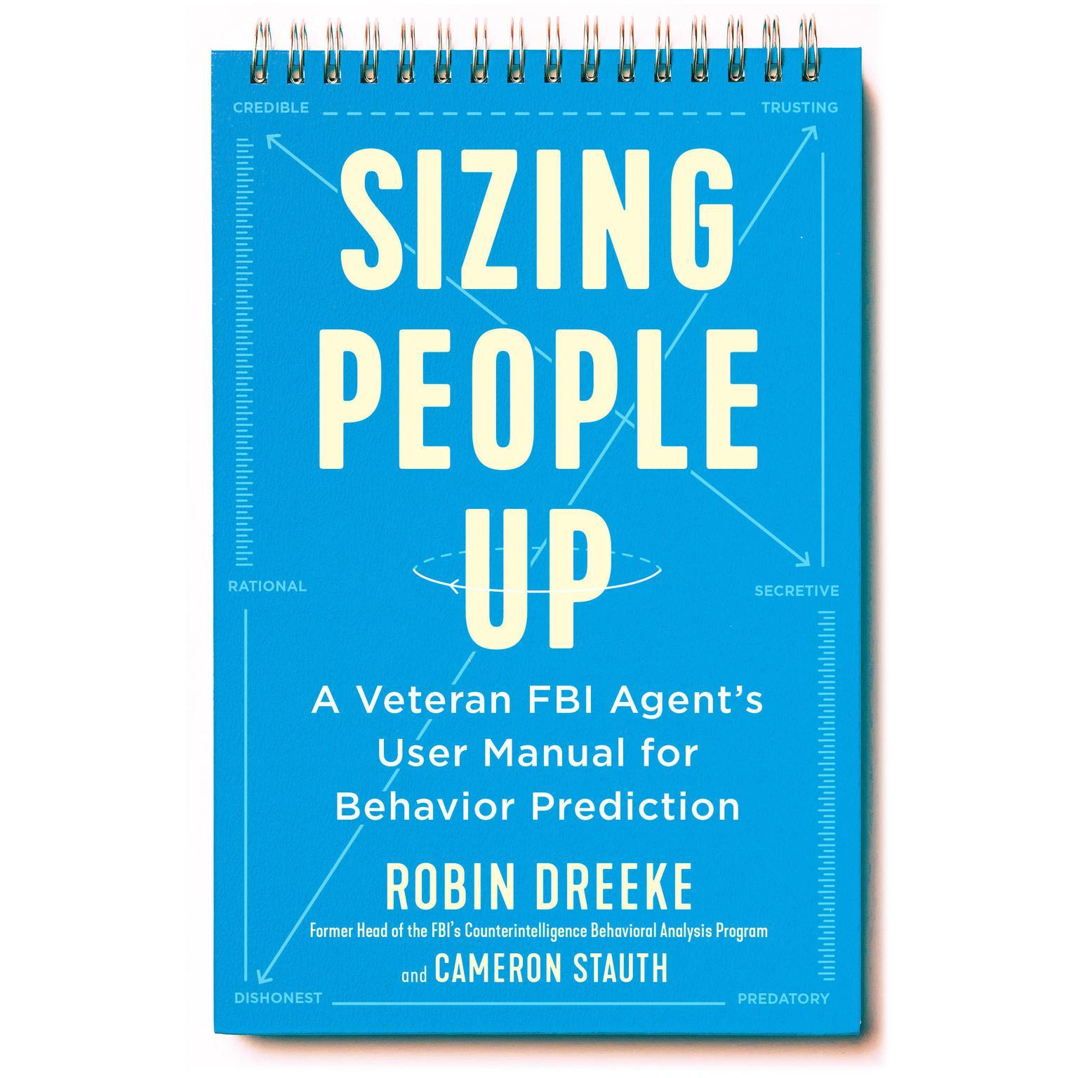 Printable Sizing People Up: A Veteran FBI Agent's User Manual for Behavior Prediction Audiobook Cover Art