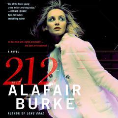 212: A Novel Audiobook, by Alafair Burke