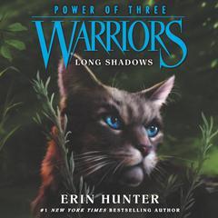 Warriors: Power of Three #5: Long Shadows Audiobook, by Erin Hunter