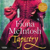Tapestry Audiobook, by Fiona McIntosh