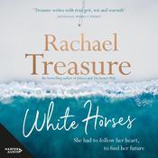 White Horses Audiobook, by Rachael Treasure