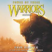 Warriors: Power of Three #6: Sunrise Audiobook, by Erin Hunter