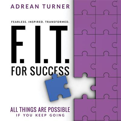 FIT For Success Audiobook, by Adrean Turner