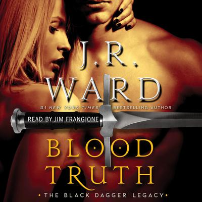 Blood Truth Audiobook, by J. R. Ward