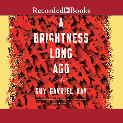 A Brightness Long Ago Audiobook, by