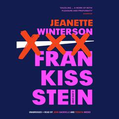 Frankissstein: A Love Story Audiobook, by Jeanette Winterson