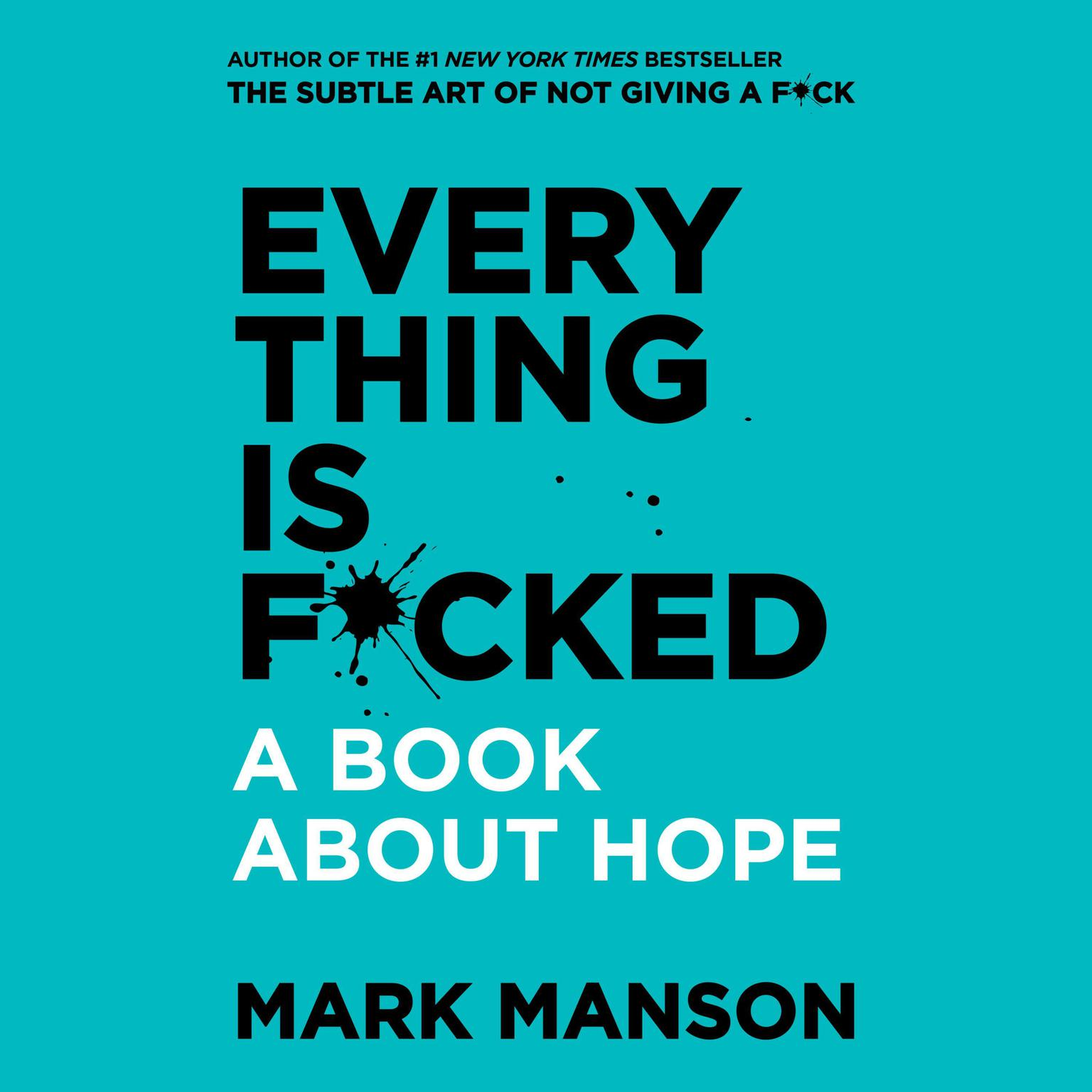 Printable Everything is F*cked: A Book About Hope Audiobook Cover Art