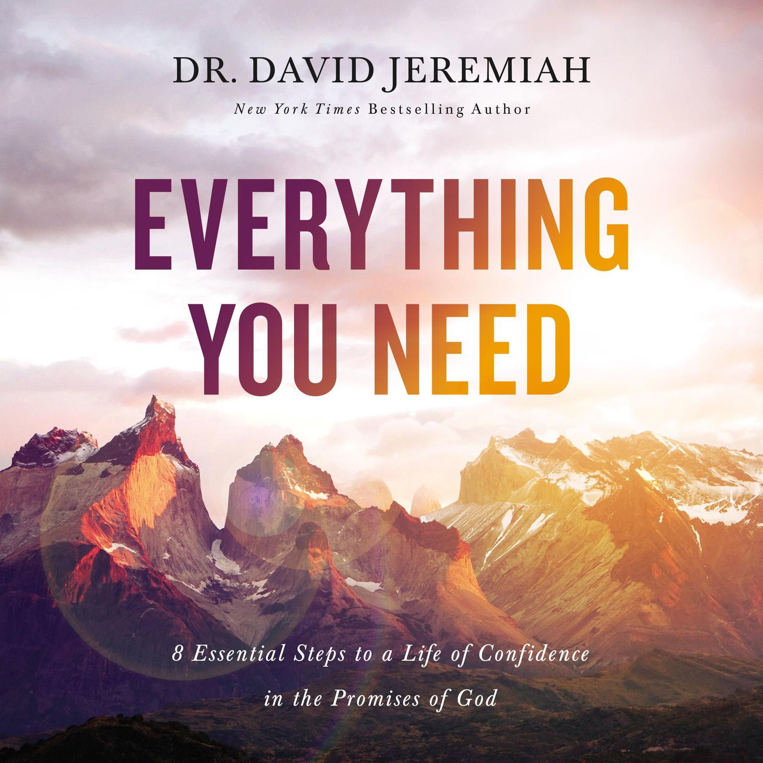 Printable Everything You Need: 8 Essential Steps to a Life of Confidence in the Promises of God Audiobook Cover Art
