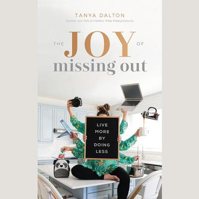 The Joy of Missing Out: Live More by Doing Less Audiobook, by