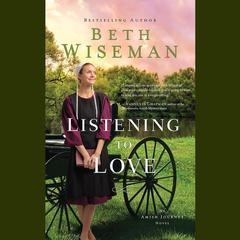 Listening to Love Audiobook, by Beth Wiseman