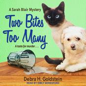 Two Bites Too Many Audiobook, by Debra Goldstein
