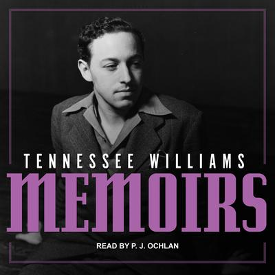 Memoirs Audiobook, by Tennessee Williams