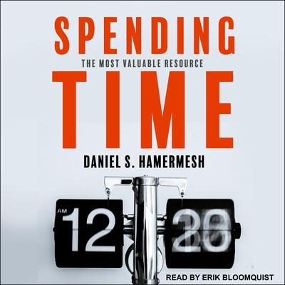 Spending Time: The Most Valuable Resource Audiobook, by Daniel S. Hamermesh