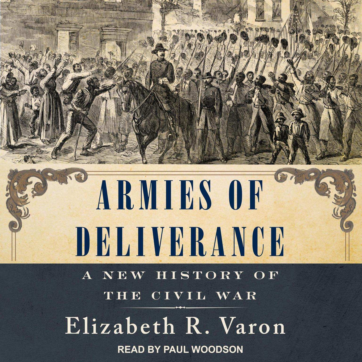 Printable Armies of Deliverance: A New History of the Civil War Audiobook Cover Art