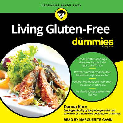 Living Gluten-Free For Dummies: 2nd Edition Audiobook, by Danna Korn