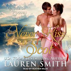 Never Kiss A Scot Audiobook, by Lauren Smith
