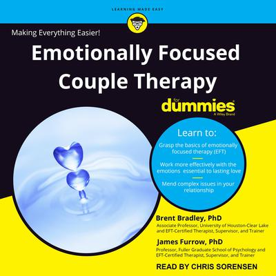 Emotionally Focused Couple Therapy for Dummies Audiobook, by Brent Bradley