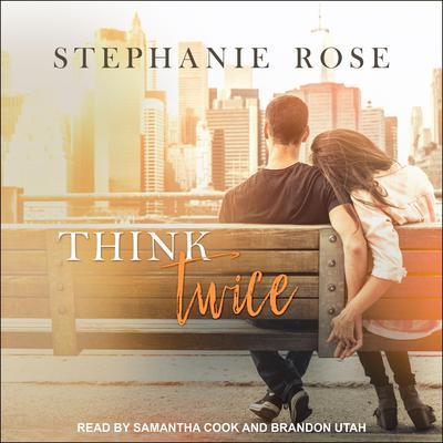 Think Twice Audiobook, by Stephanie Rose