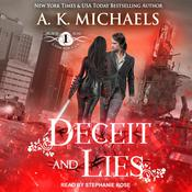 The Black Rose Chronicles: Deceit and Lies Audiobook, by A.K. Michaels