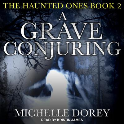 A Grave Conjuring Audiobook, by