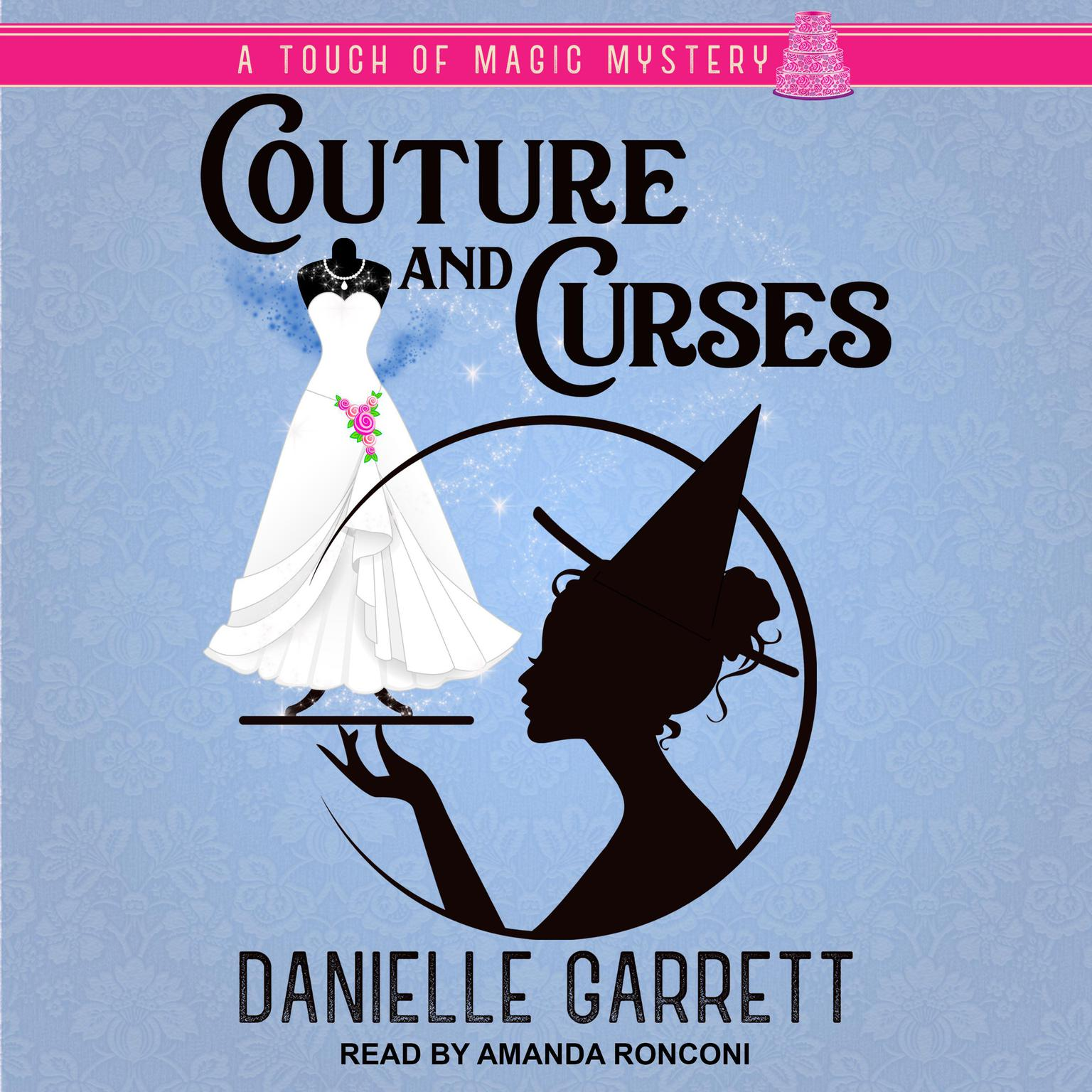 Couture and Curses Audiobook, by Danielle Garrett