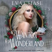 Wanton Wonderland Audiobook, by Eva Chase