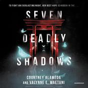 Seven Deadly Shadows Audiobook, by Courtney Alameda
