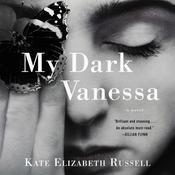 My Dark Vanessa: A Novel Audiobook, by Kate Elizabeth Russell
