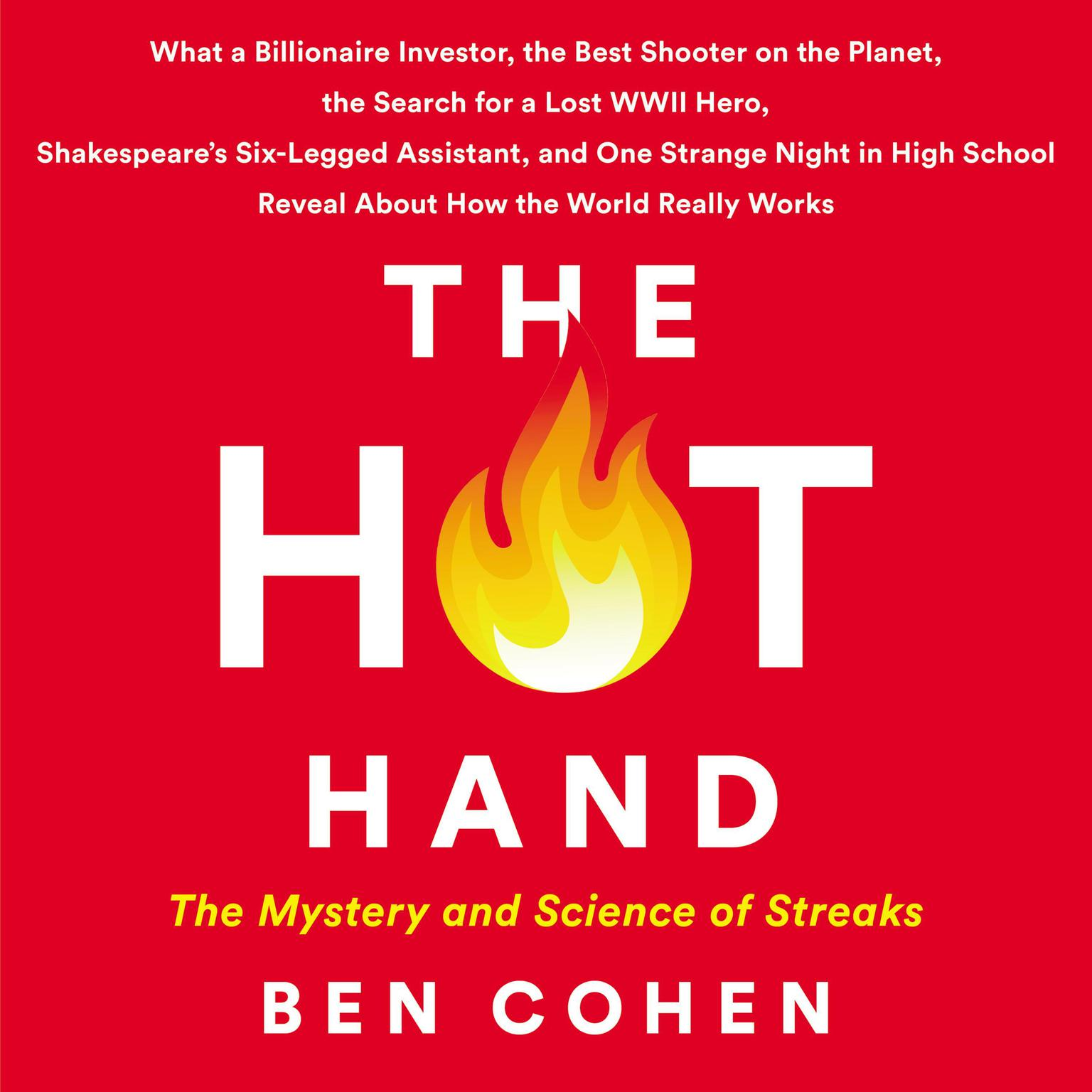 Printable The Hot Hand: The Mystery and Science of Streaks Audiobook Cover Art
